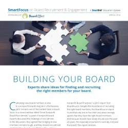 Building Your Board: Experts Share Ideas For Finding And Recruiting The Right Board Members